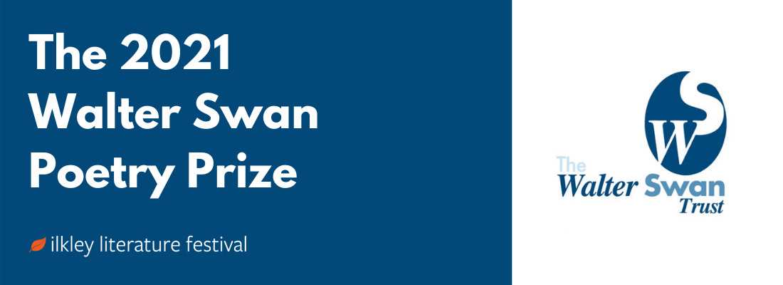 Image that reads The 2021 Walter Swan Poetry Prize and the Walter Swan Trust logo on a blue and white background.